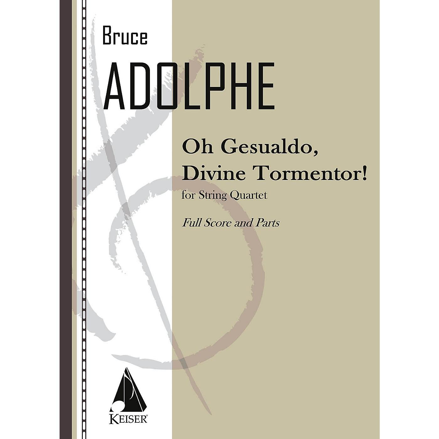 Lauren Keiser Music Publishing Oh Gesualdo, Divine Tormentor! (String Quartet) LKM Music Series Composed by Bruce Adolphe thumbnail