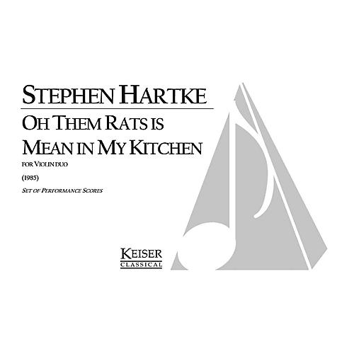 Lauren Keiser Music Publishing Oh Them Rats Is Mean in My Kitchen LKM Music Series Composed by Stephen Hartke thumbnail