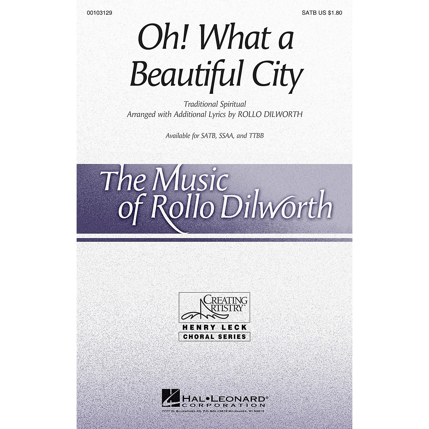 Hal Leonard Oh! What a Beautiful City SATB arranged by Rollo Dilworth thumbnail