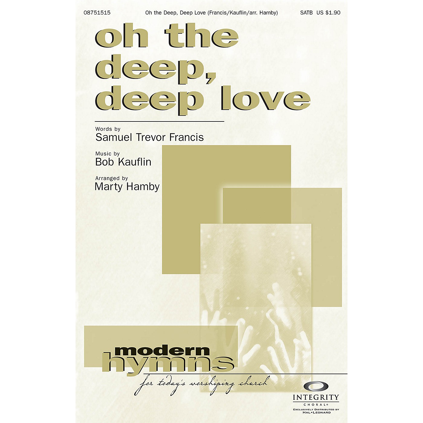 Integrity Choral Oh the Deep, Deep Love SATB Arranged by Marty Hamby thumbnail