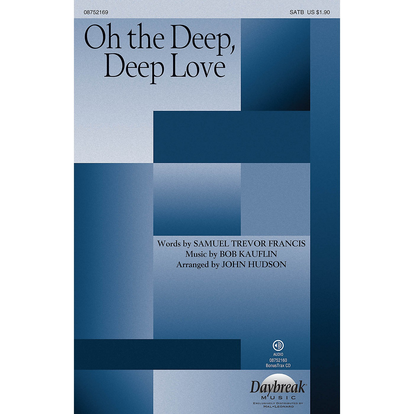 Daybreak Music Oh the Deep, Deep Love SATB arranged by John Hudson thumbnail