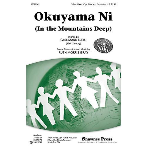 Shawnee Press Okuyama Ni (In the Mountains Deep) Together We Sing Series Studiotrax CD Composed by Ruth Morris Gray thumbnail