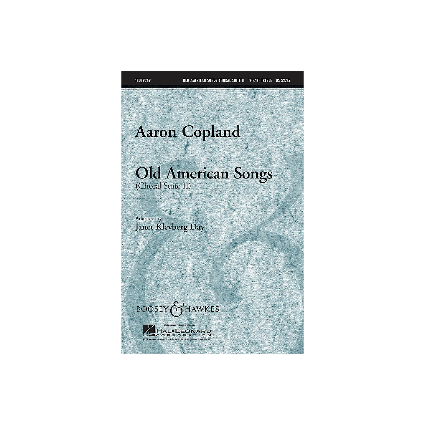 Boosey and Hawkes Old American Songs (Choral Suite II) 2-Part composed by Aaron Copland arranged by Janet Klevberg Day thumbnail