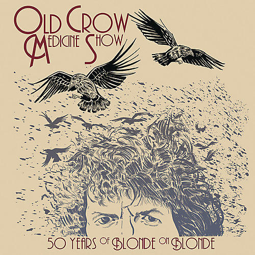 Alliance Old Crow Medicine Show - 50 Years Of Blonde On Blonde thumbnail