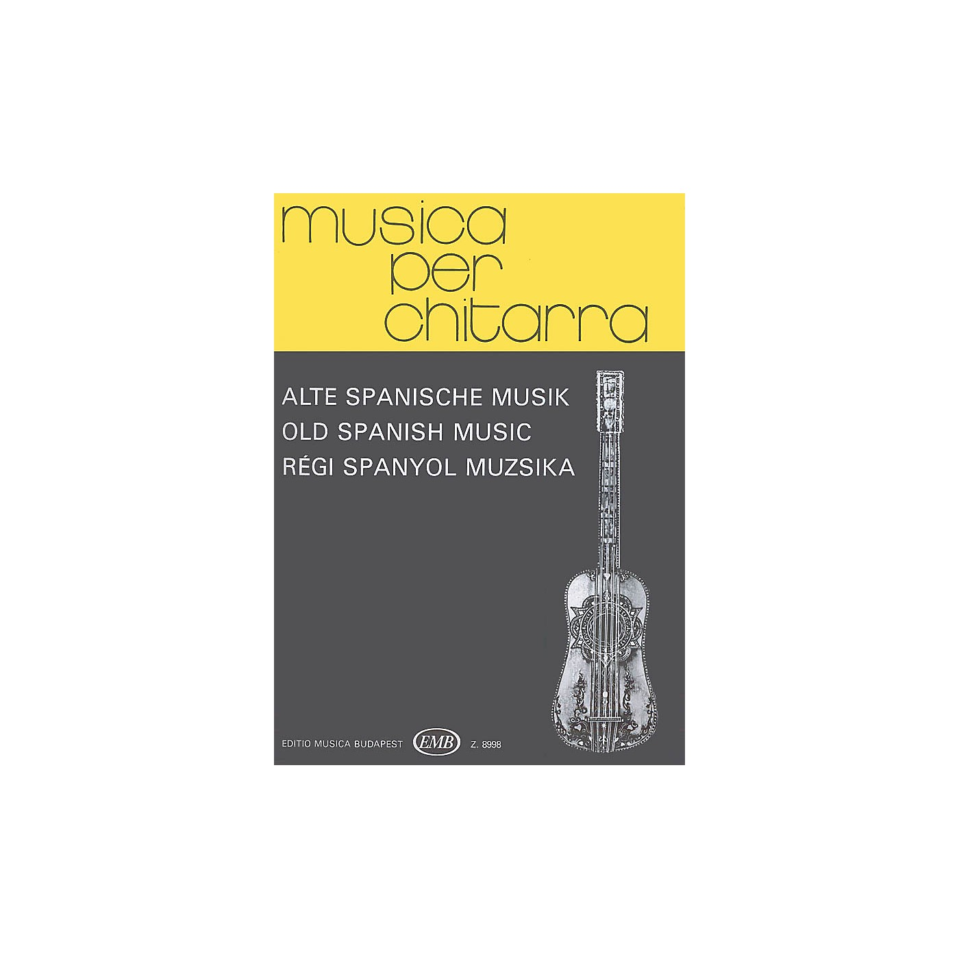 Editio Musica Budapest Old Spanish Music (Guitar Solo) EMB Series Composed by Various thumbnail