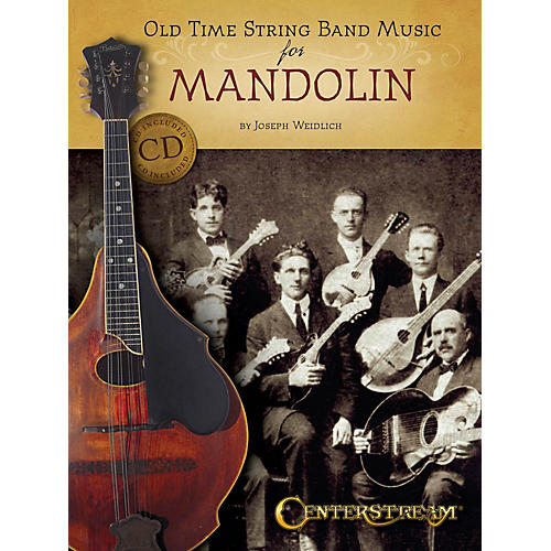 Centerstream Publishing Old Time String Band Music for Mandolin Fretted Series Softcover with CD Written by Joseph Weidlich thumbnail