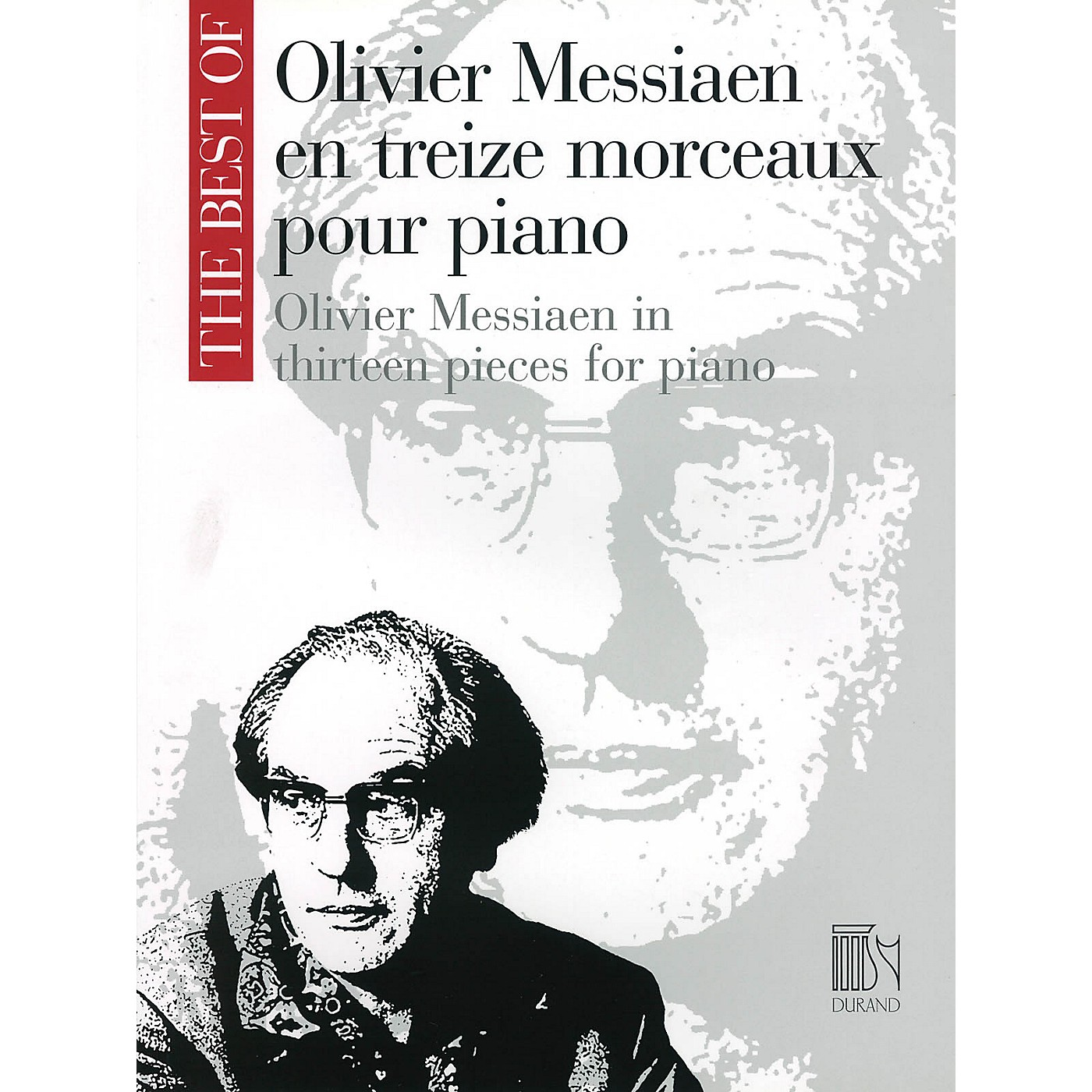 Editions Durand Oliver Messiaen in Thirteen Pieces for Piano Editions Durand Series by Olivier Messiaen (Advanced) thumbnail