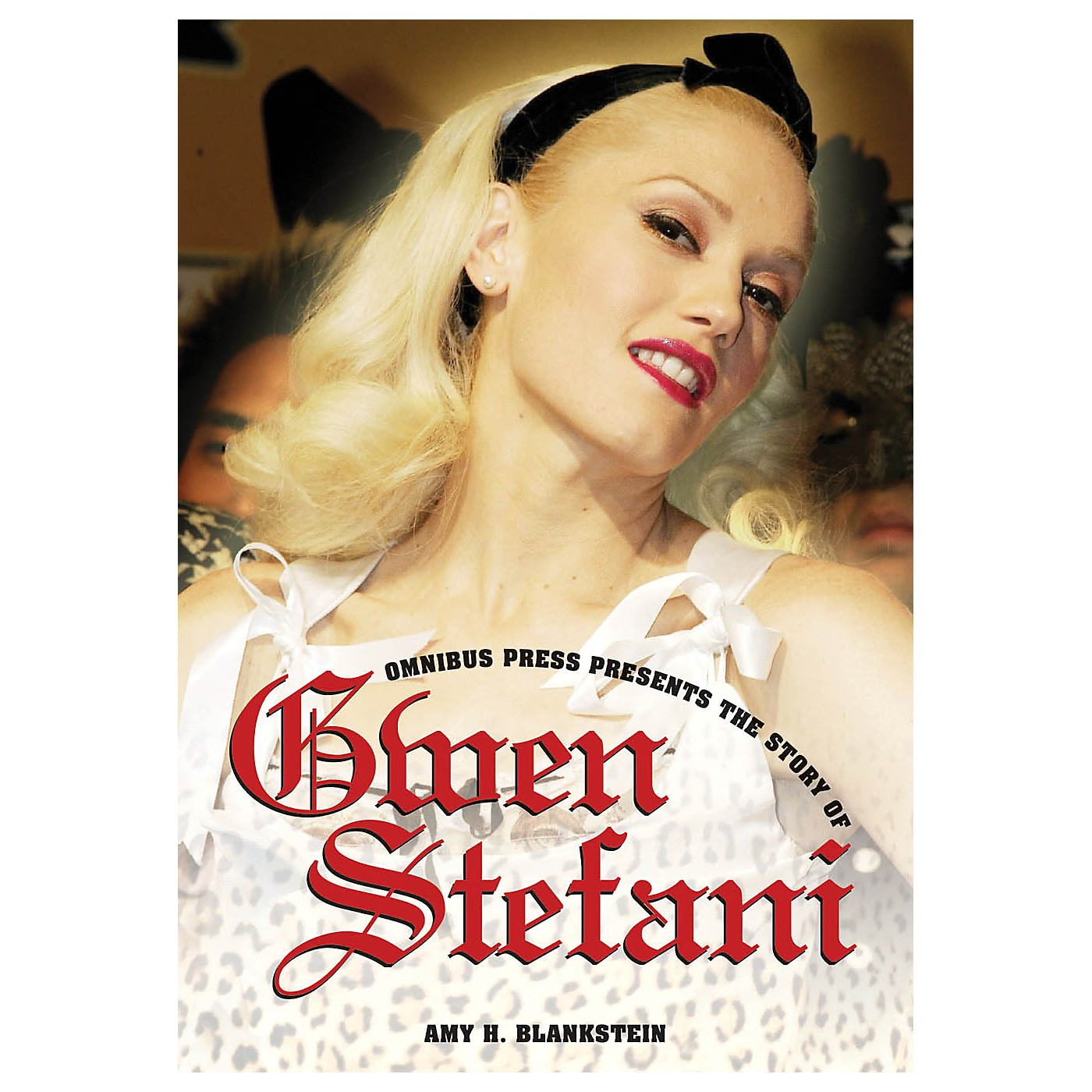 Omnibus Omnibus Presents: The Story of Gwen Stefani Omnibus Press Series Softcover thumbnail