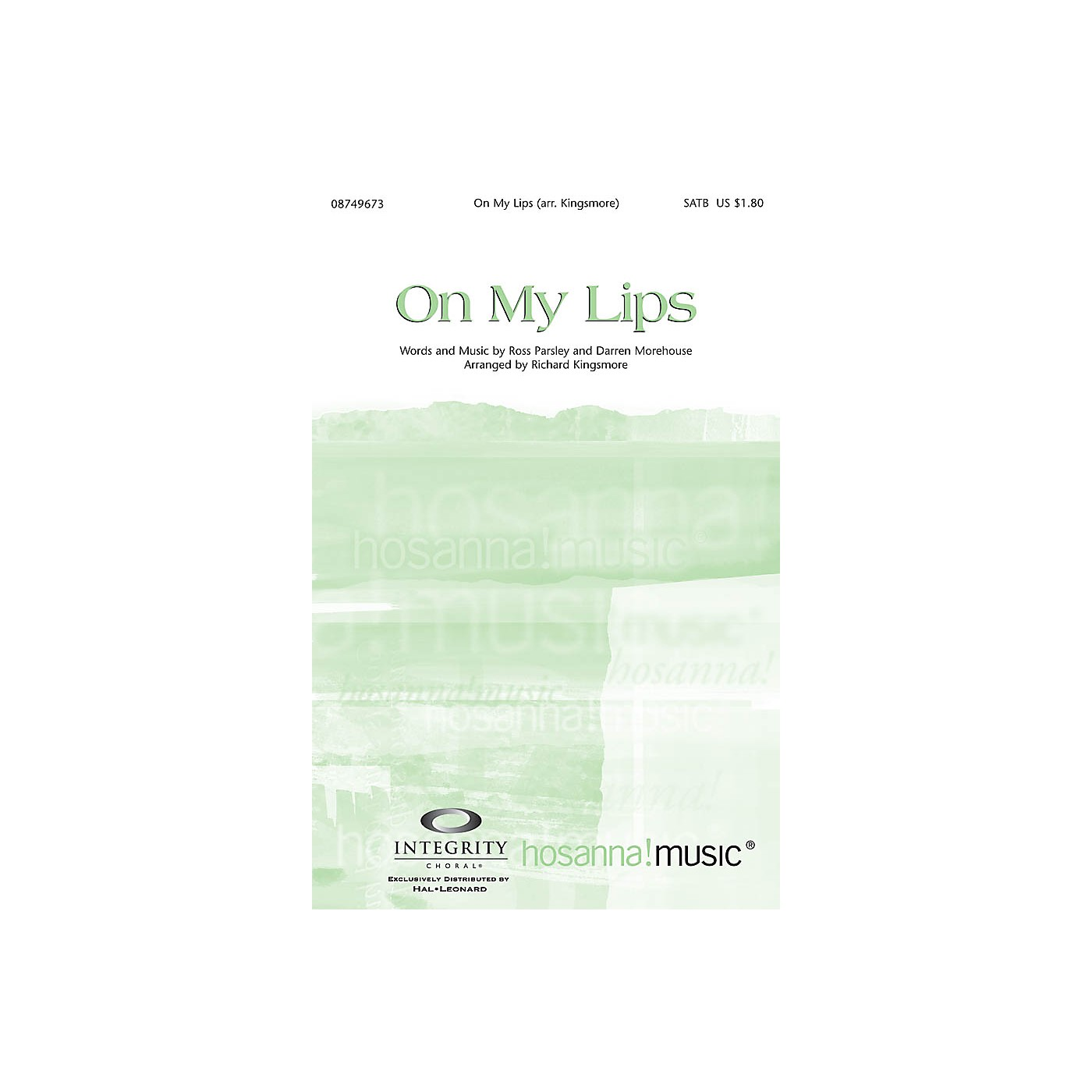 Integrity Choral On My Lips Orchestra Arranged by Richard Kingsmore thumbnail