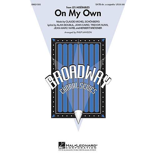 Hal Leonard On My Own (from Les Misérables) SATB DV A Cappella arranged by Philip Lawson thumbnail