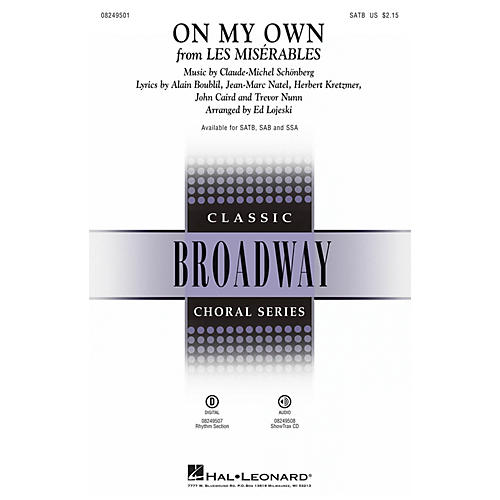 Hal Leonard On My Own (from Les Misérables) SATB arranged by Ed Lojeski thumbnail