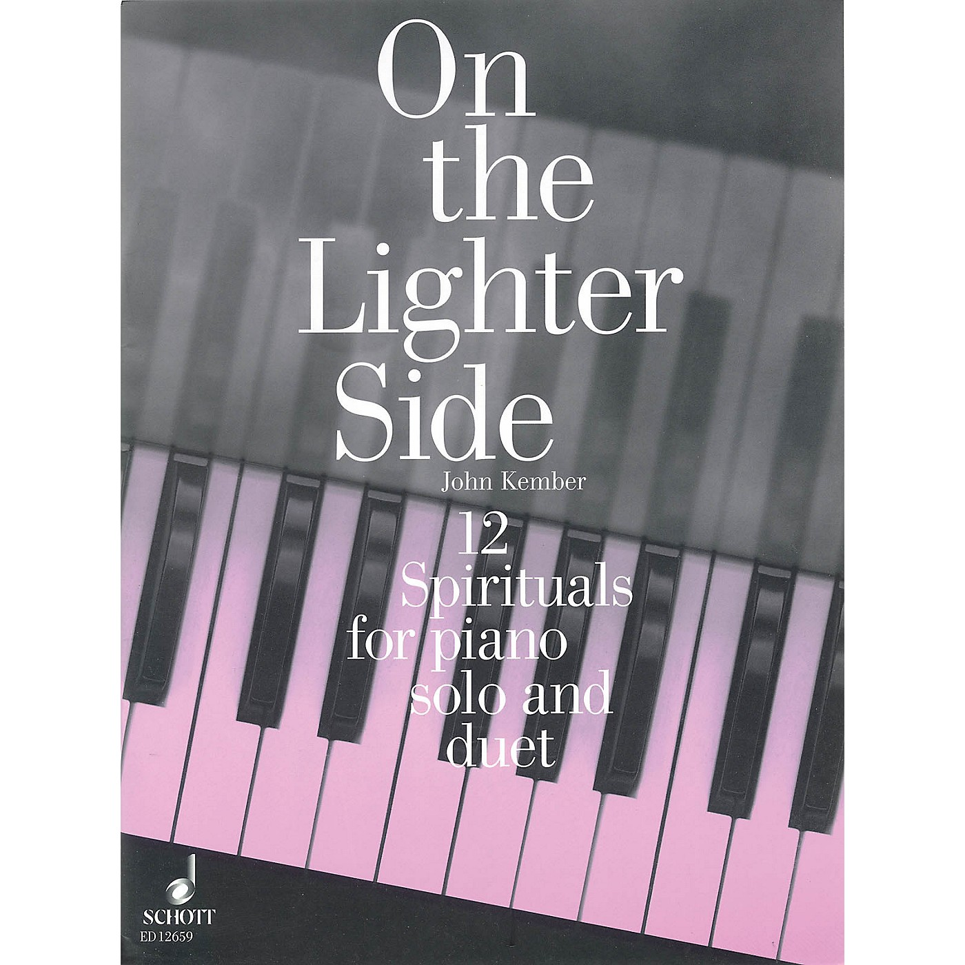 Schott On the Lighter Side (12 Spirituals for Piano Solo and Duet) Schott Series thumbnail