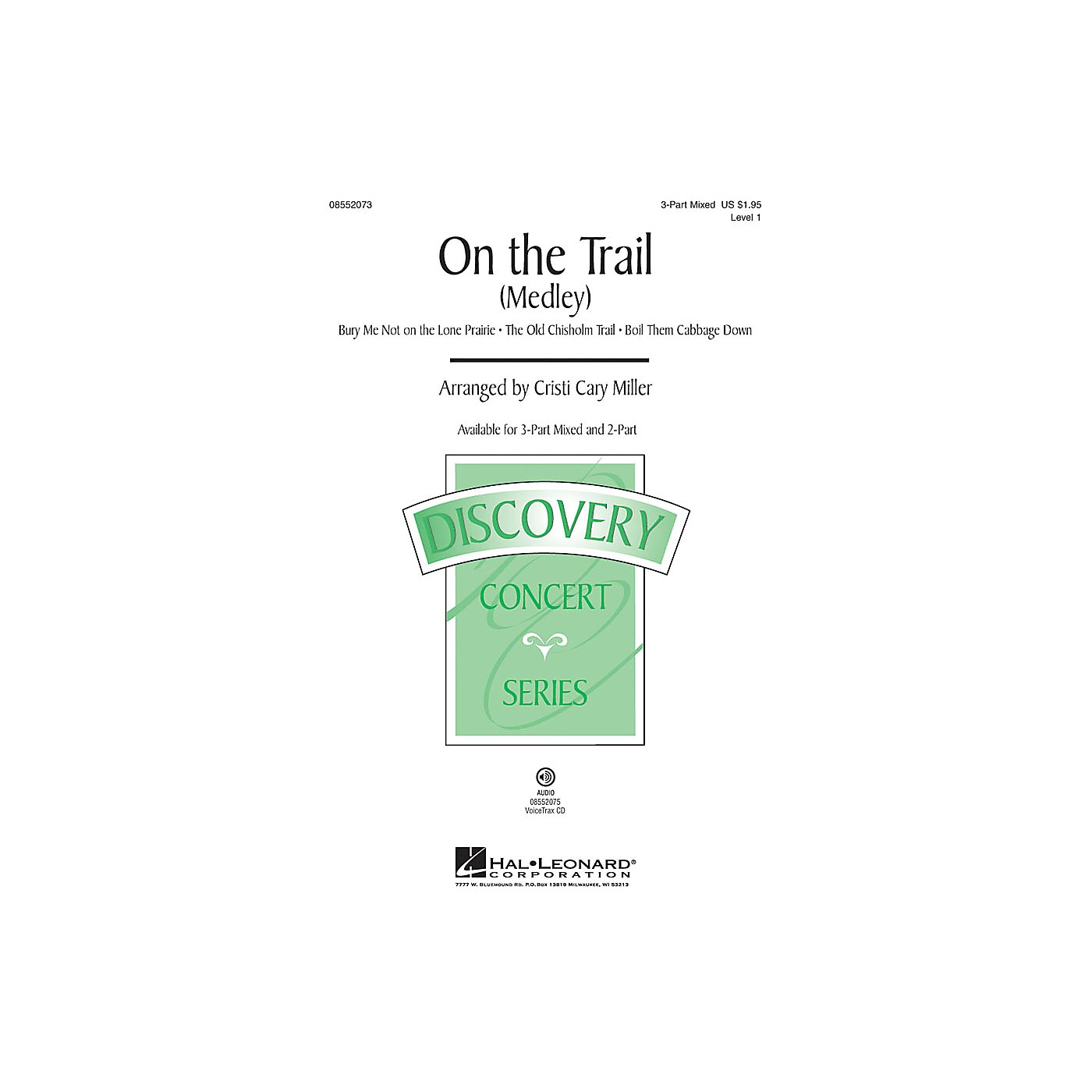 Hal Leonard On the Trail (Medley) 2-Part Arranged by Cristi Cary Miller thumbnail