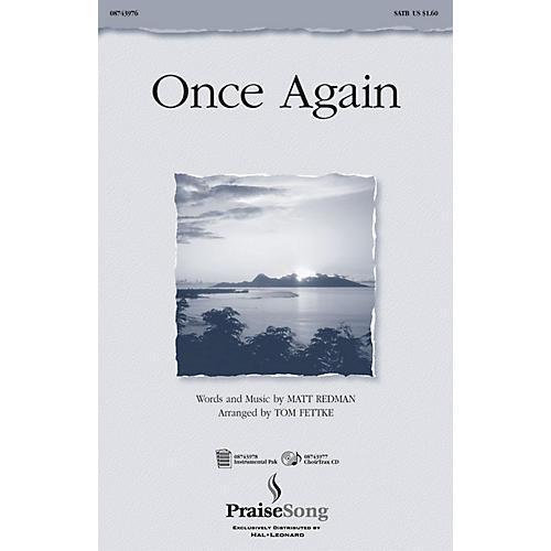 PraiseSong Once Again IPAKO Arranged by Tom Fettke thumbnail