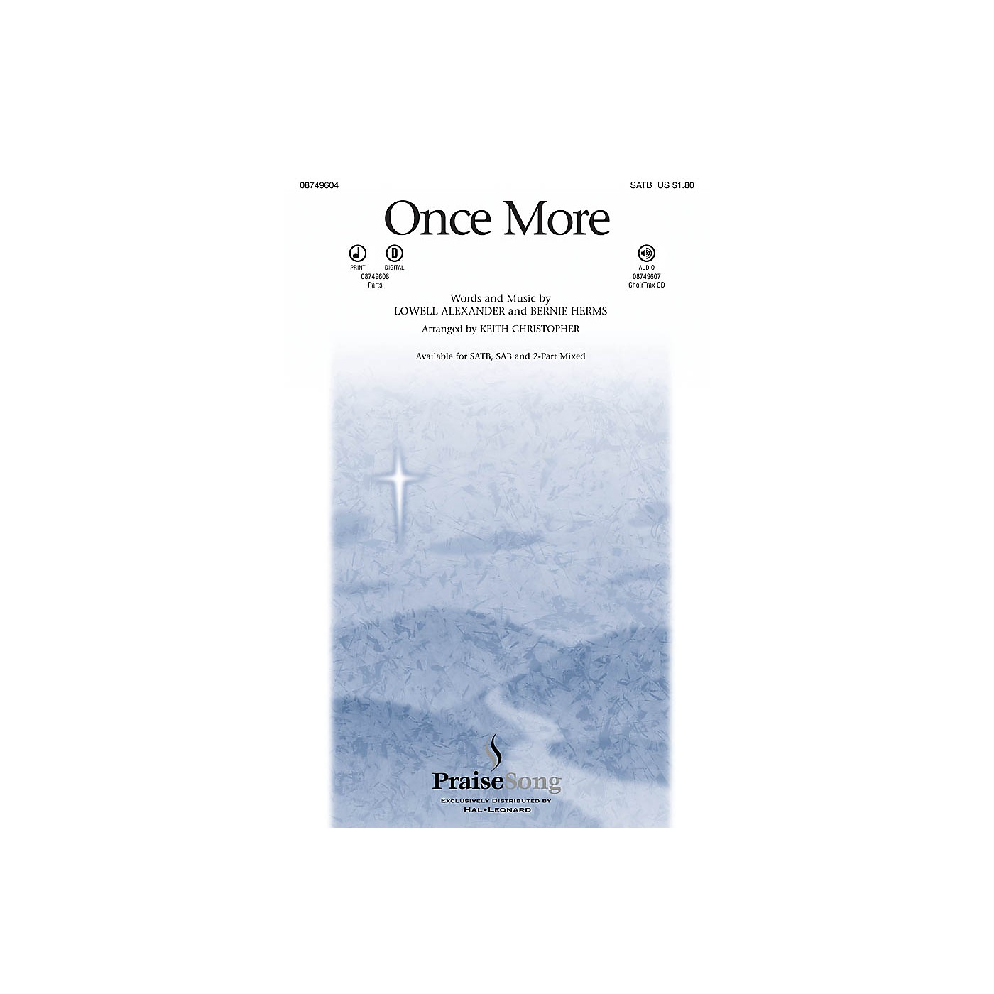 PraiseSong Once More SAB Arranged by Keith Christopher thumbnail