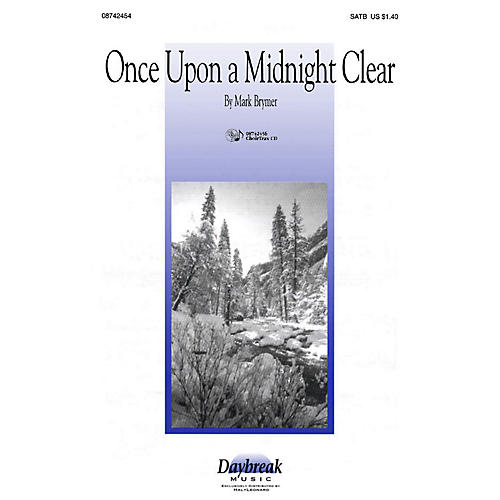 Daybreak Music Once Upon a Midnight Clear 2 Part Mixed Composed by Mark Brymer thumbnail