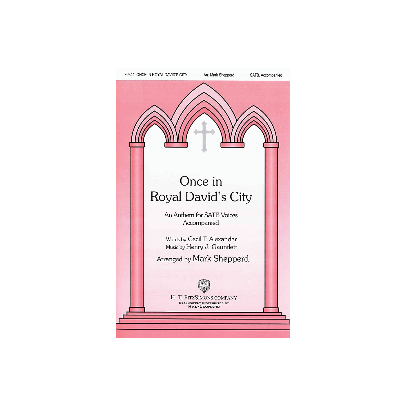 H.T. FitzSimons Company Once in Royal David's City SATB arranged by Mark Shepperd thumbnail