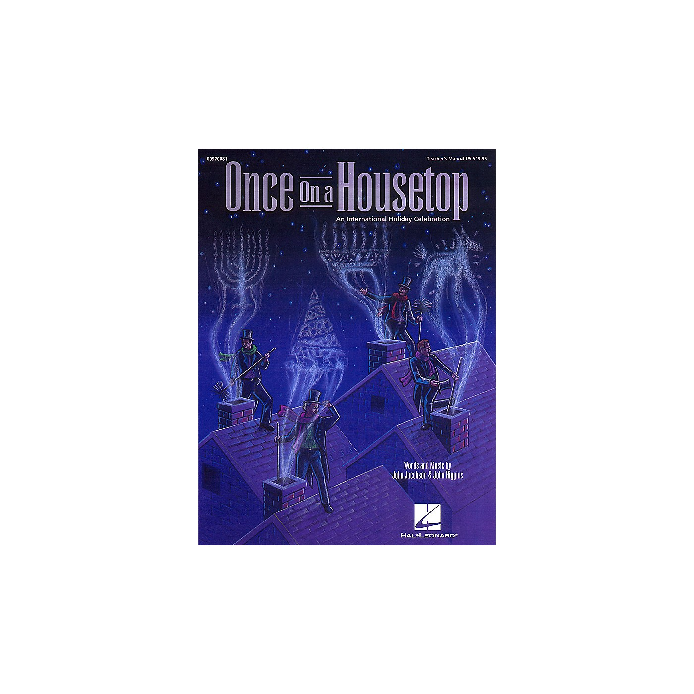 Hal Leonard Once on a Housetop (An International Holiday Musical) ShowTrax CD Composed by John Higgins thumbnail