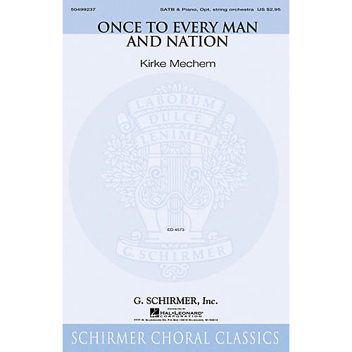 G. Schirmer Once to Every Man and Nation SATB arranged by Kirke Mechem thumbnail