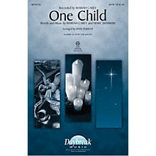 Daybreak Music One Child SSA by Mariah Carey Arranged by John Purifoy