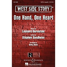 Leonard Bernstein Music One Hand, One Heart (from West Side Story) SATB a cappella Arranged by Kirby Shaw