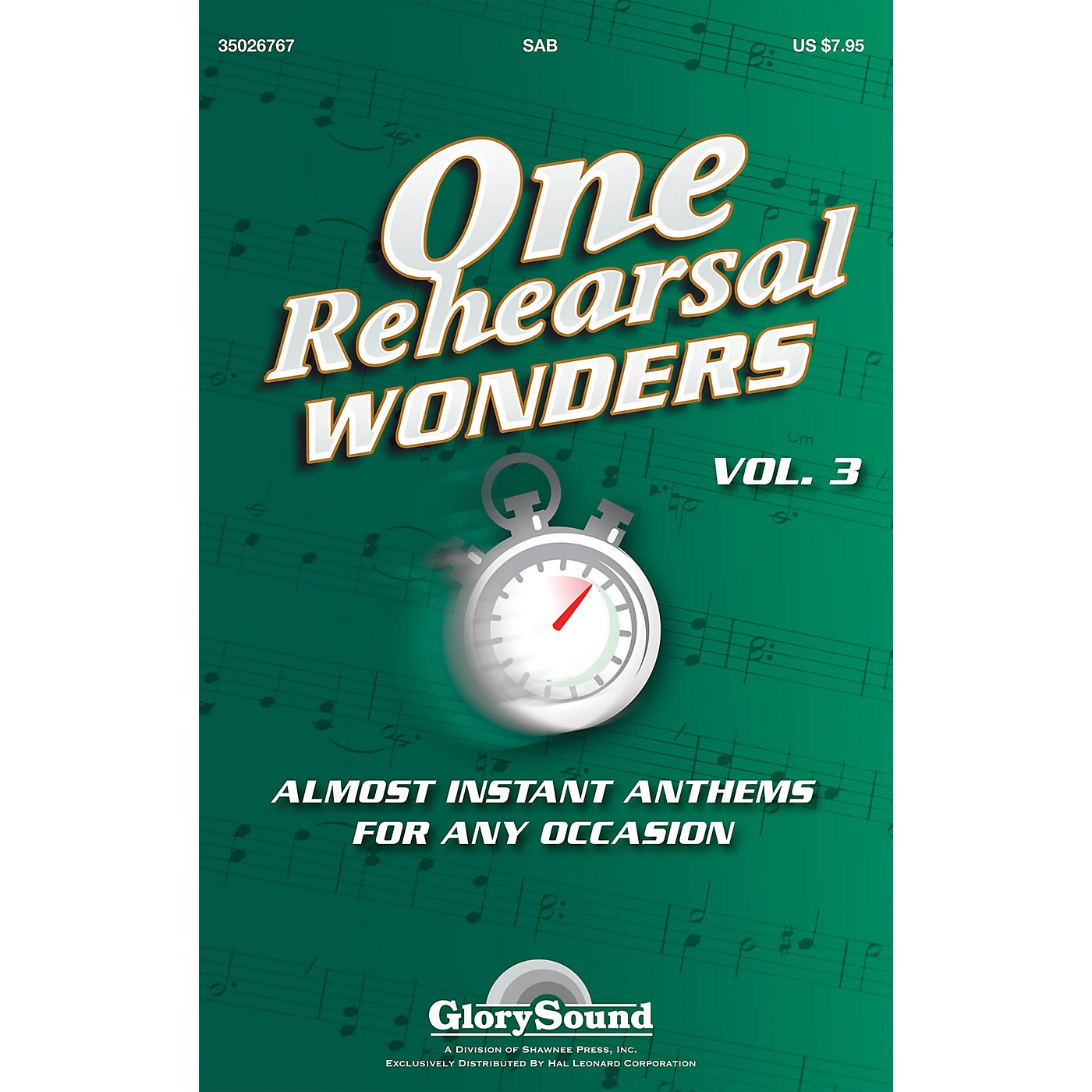 Shawnee Press One Rehearsal Wonders - Volume 3 (Almost Instant Anthems for Any Occasion) SAB by J. Paul Williams thumbnail