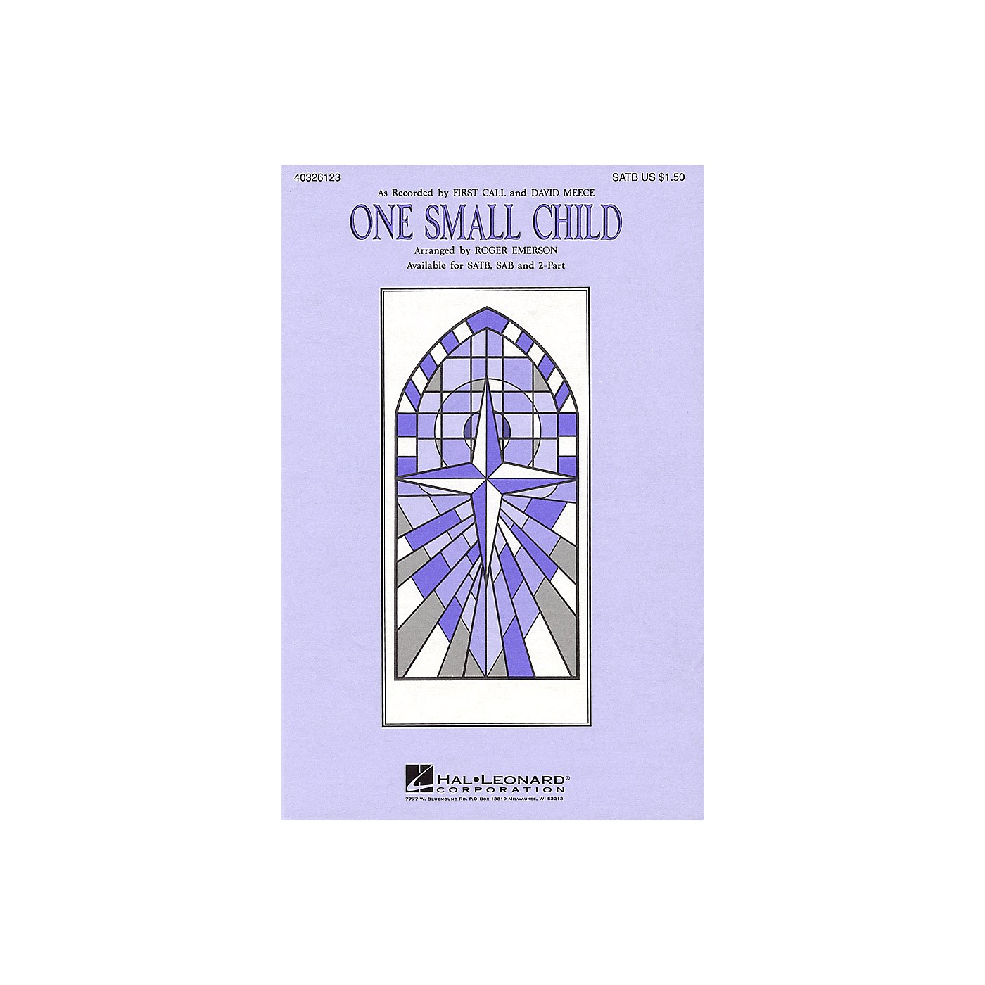Hal Leonard One Small Child SATB by First Call arranged by Roger Emerson thumbnail