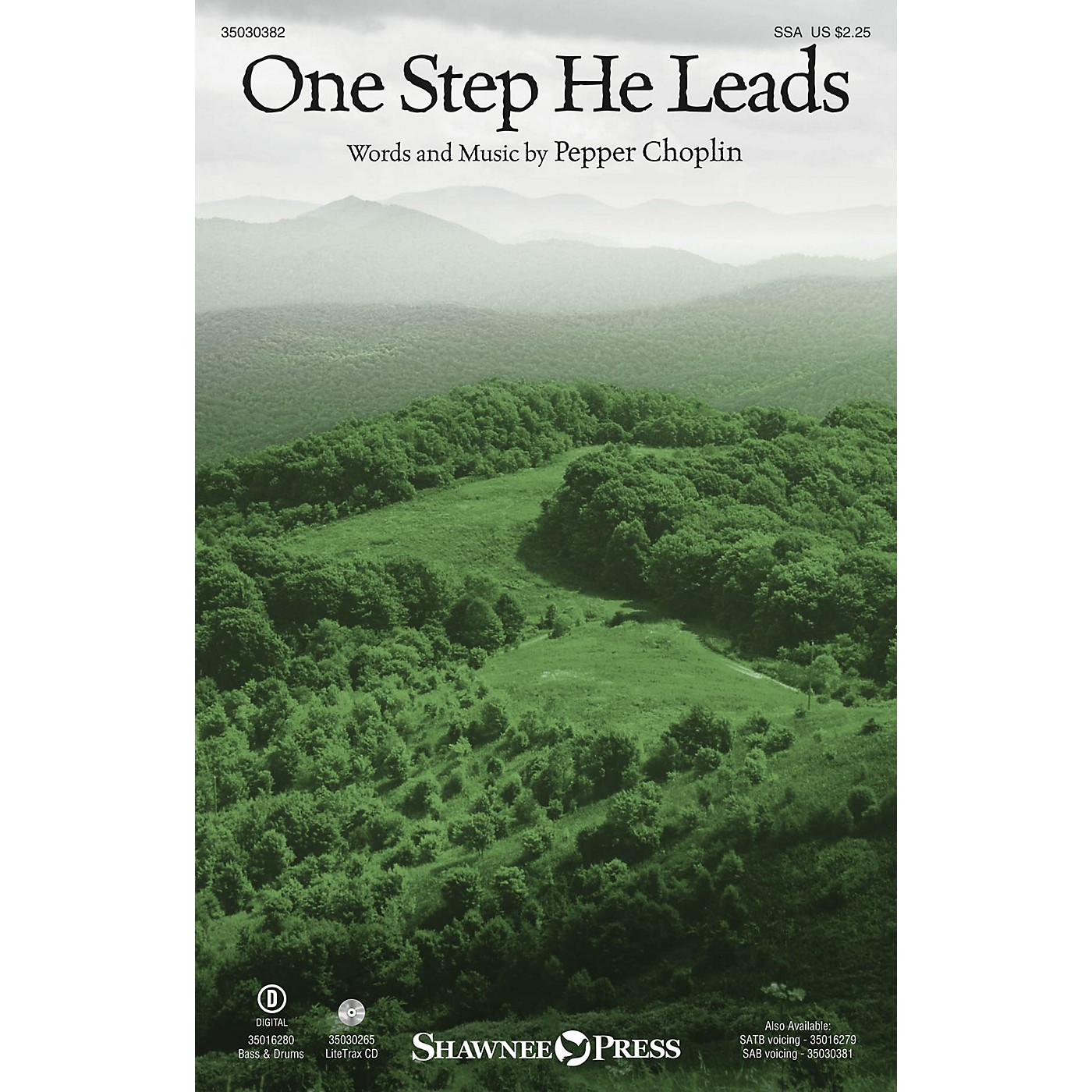 Shawnee Press One Step He Leads SSA composed by Pepper Choplin thumbnail