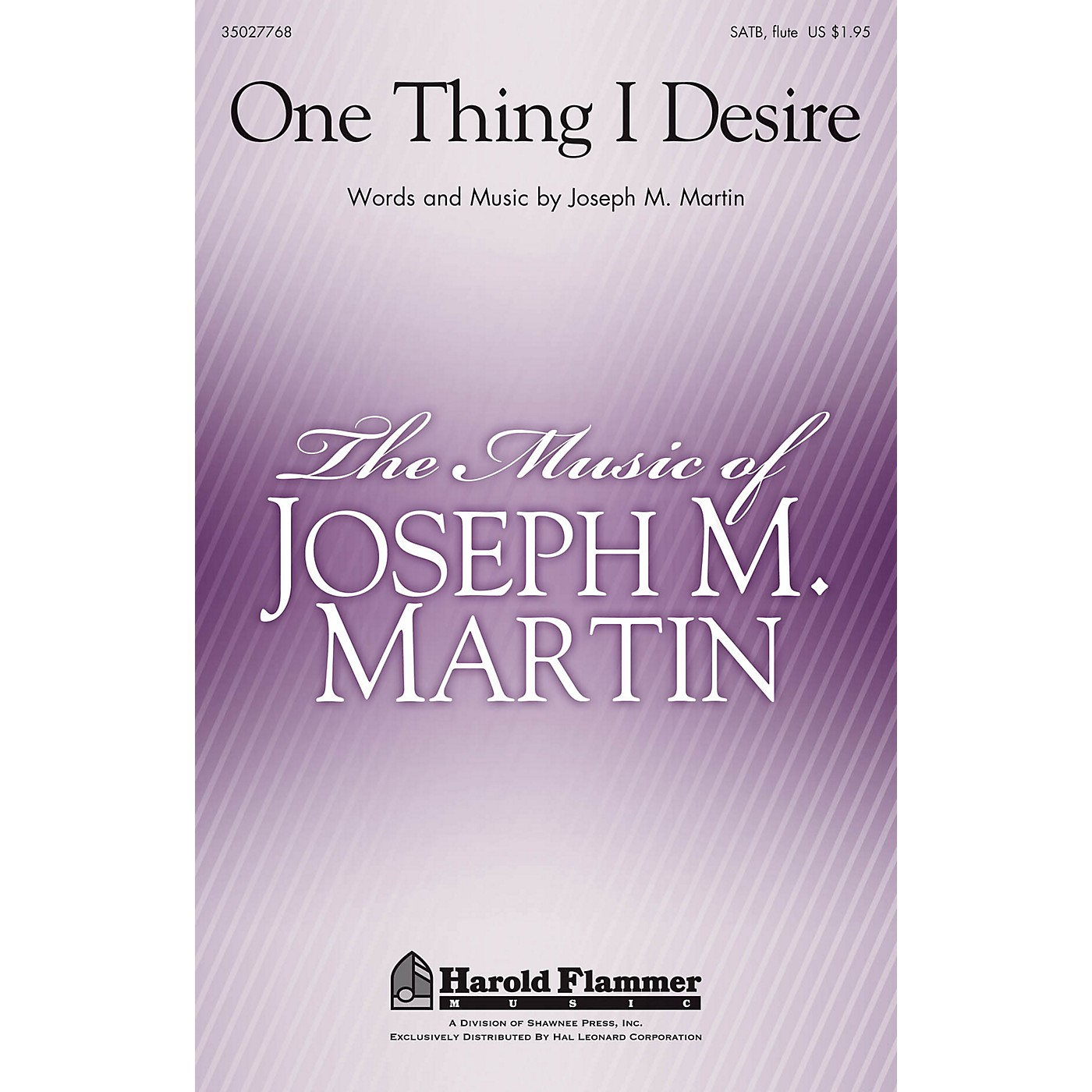 Shawnee Press One Thing I Desire SATB WITH FLUTE (OR C-INST) composed by Joseph Martin thumbnail