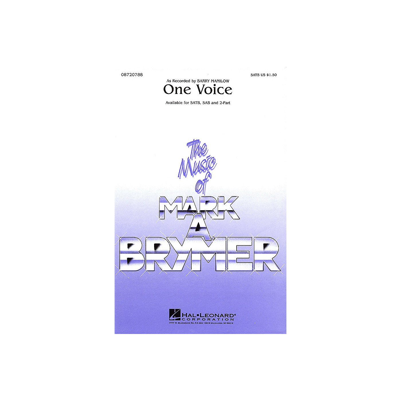 Hal Leonard One Voice SATB by Barry Manilow arranged by Mark Brymer thumbnail