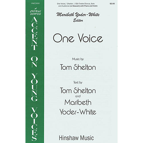 Hinshaw Music One Voice SSA composed by Tom Shelton thumbnail