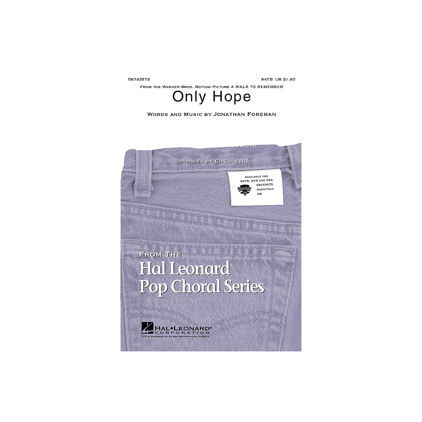 Hal Leonard Only Hope (from A Walk to Remember) SATB by Mandy Moore arranged by Ed Lojeski thumbnail