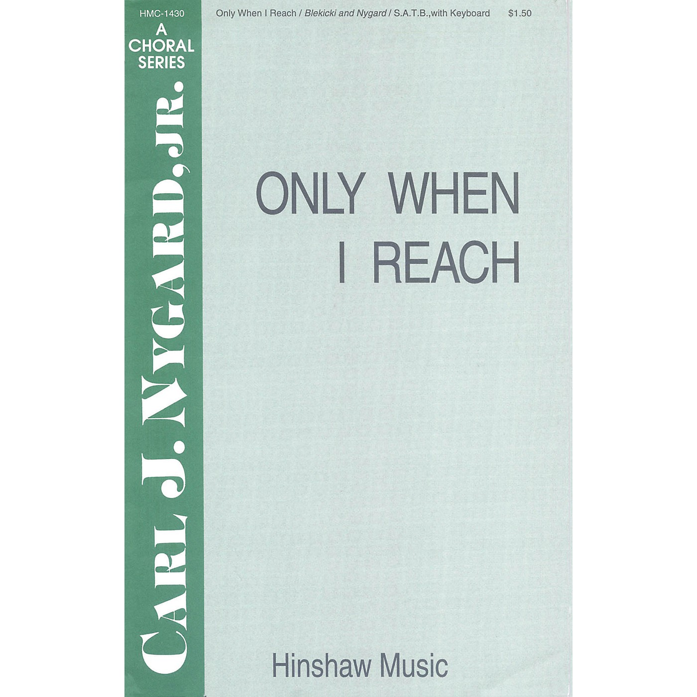 Hinshaw Music Only When I Reach SAB composed by Carl Nygard, Jr. thumbnail