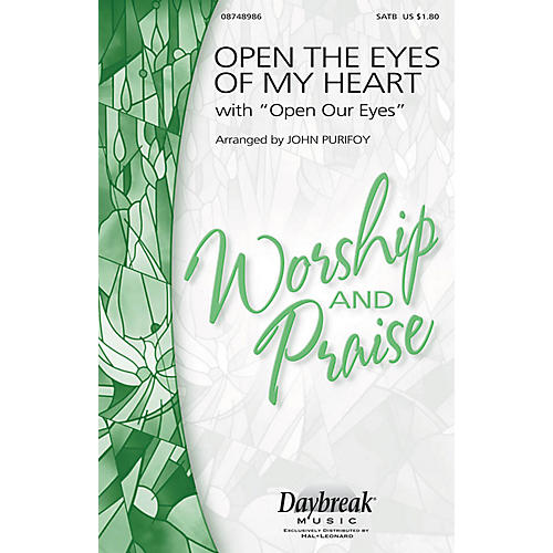 Daybreak Music Open the Eyes of My Heart (with Open Our Eyes, Lord) SAB Arranged by John Purifoy thumbnail
