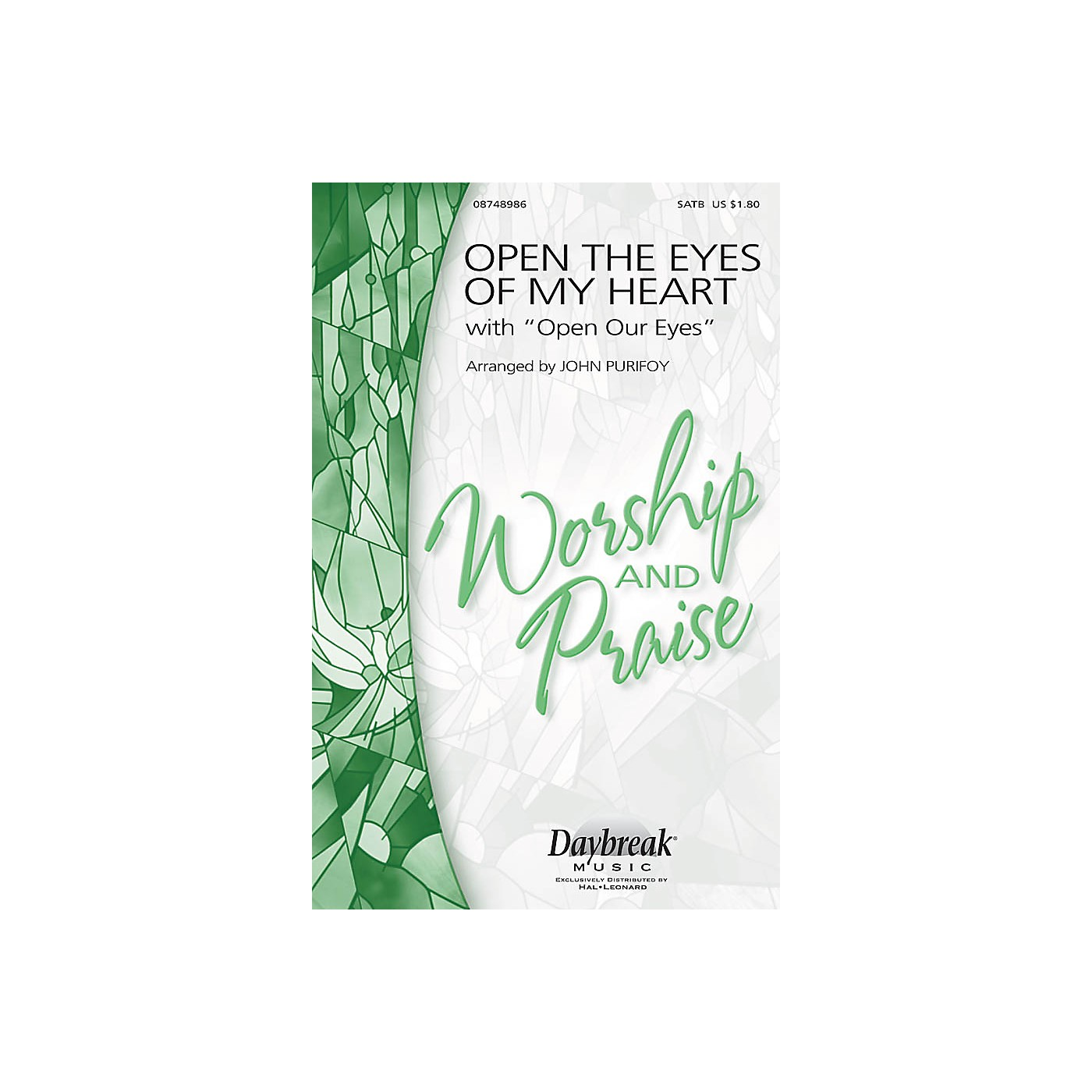 Daybreak Music Open the Eyes of My Heart (with Open Our Eyes, Lord) SATB arranged by John Purifoy thumbnail
