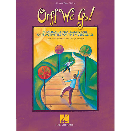 Hal Leonard Orff We Go! - Seasonal Songs, Games and Orff Activities for the Music Class-thumbnail