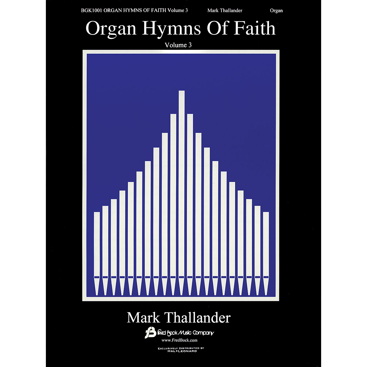 Fred Bock Music Organ Hymns of Faith - Volume 3 Fred Bock Publications Series thumbnail