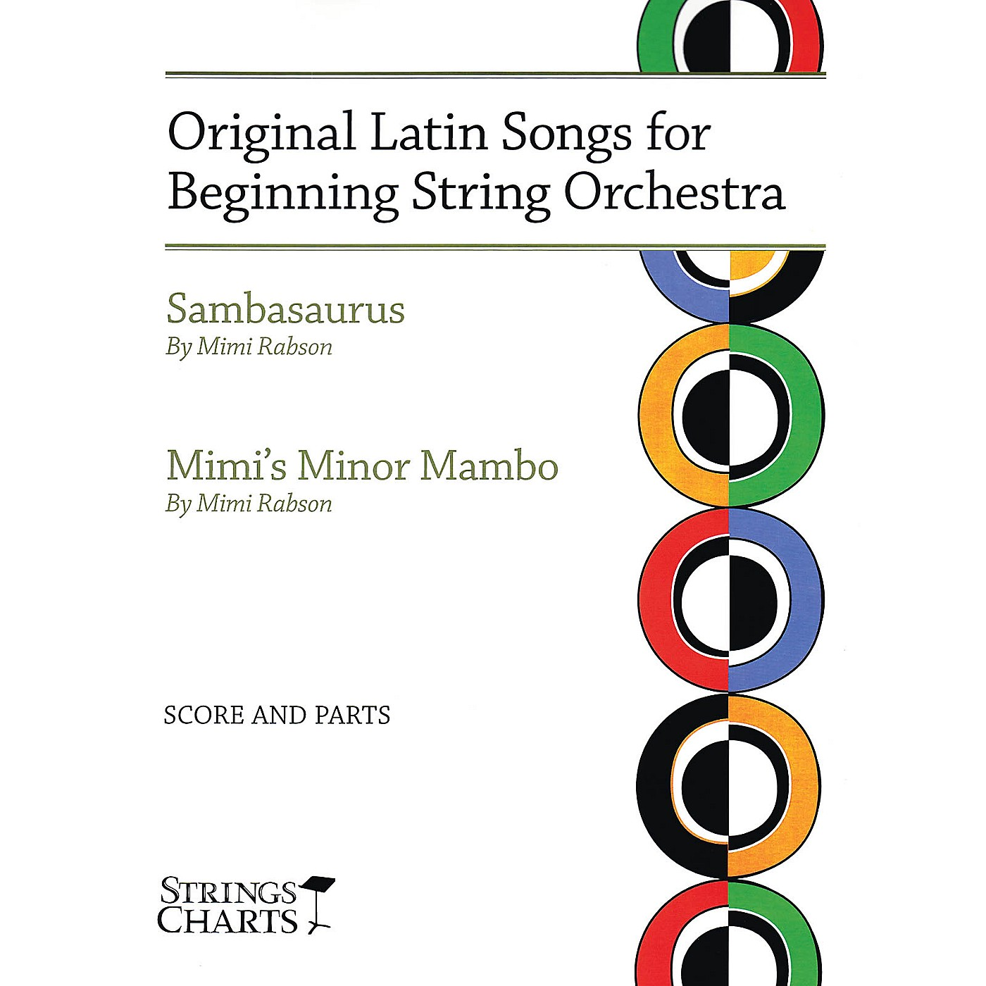 String Letter Publishing Original Latin Songs for Beginning String Orchestra String Letter Publishing Series by Mimi Rabson thumbnail