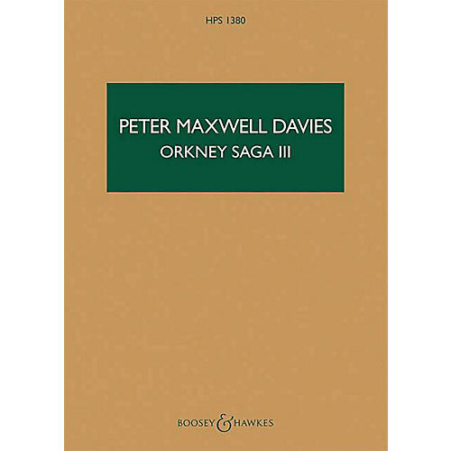 Boosey and Hawkes Orkney Saga III Boosey & Hawkes Scores/Books Series Softcover Composed by Peter Maxwell Davies thumbnail