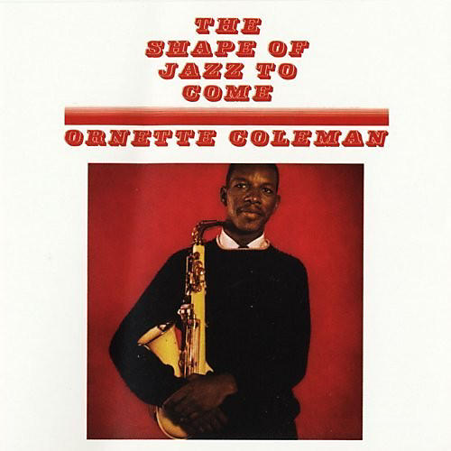 Alliance Ornette Coleman - Shape Of Jazz To Come thumbnail