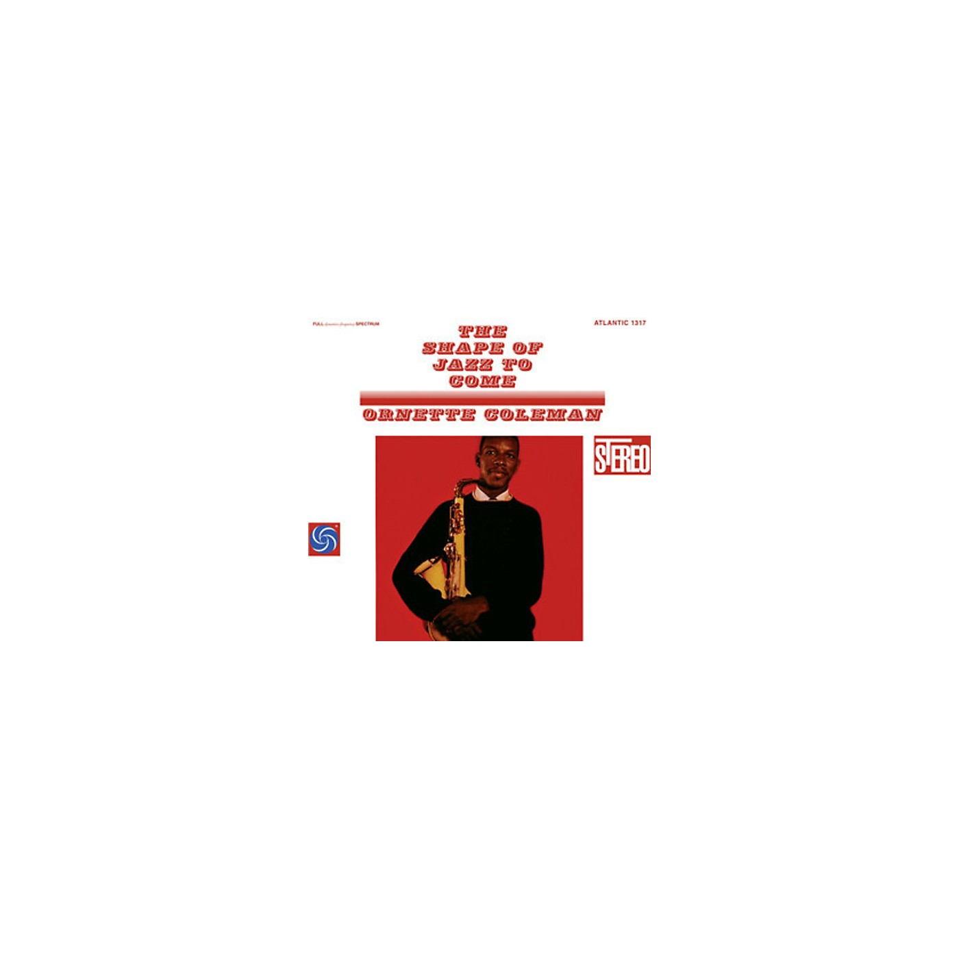 Alliance Ornette Coleman - The Shape Of Jazz To Come thumbnail