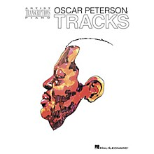 Hal Leonard Oscar Peterson - Tracks Artist Transcriptions Series Softcover Performed by Oscar Peterson