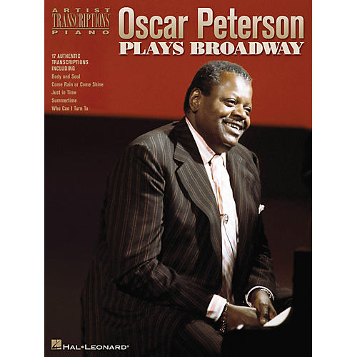 Hal Leonard Oscar Peterson Plays Broadway Artist Transcriptions Series Performed by Oscar Peterson thumbnail
