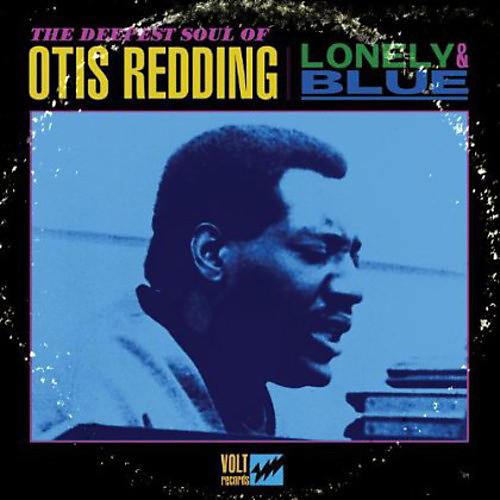 Alliance Otis Redding - Lonely and Blue: The Deepest Soul Of Otis Redding thumbnail