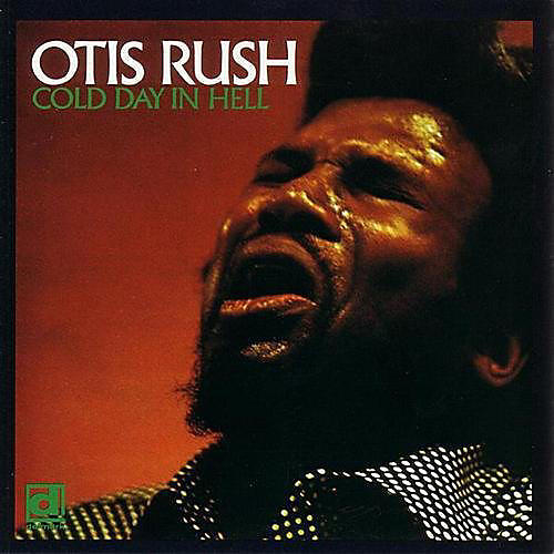 Alliance Otis Rush - Cold Day in Hell thumbnail