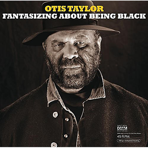 Alliance Otis Taylor - Fantasizing About Being Black thumbnail