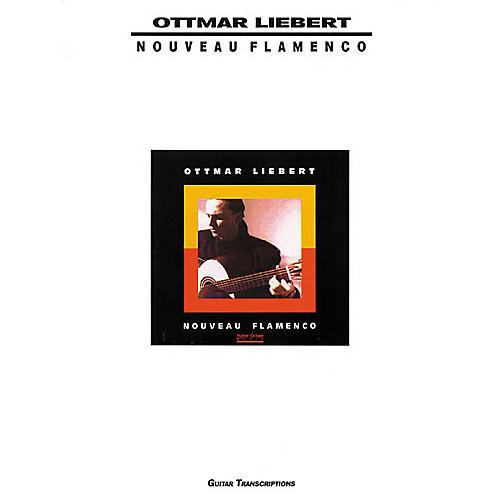 Creative Concepts Ottmar Liebert Nouveau Flamenco Guitar Tab Songbook thumbnail
