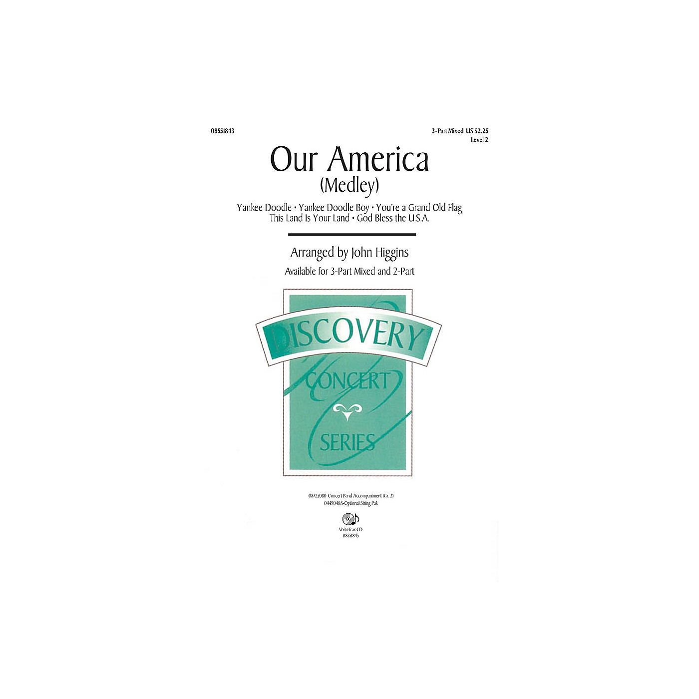 Hal Leonard Our America (Medley) 2-Part Arranged by John Higgins thumbnail