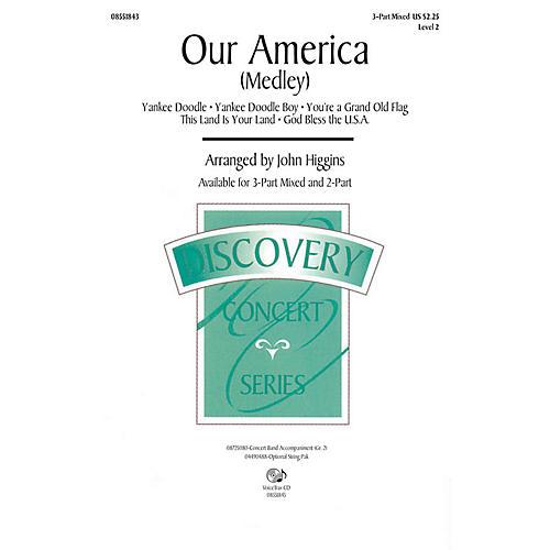 Hal Leonard Our America (Medley) 2-Part Arranged by John Higgins thumbnail