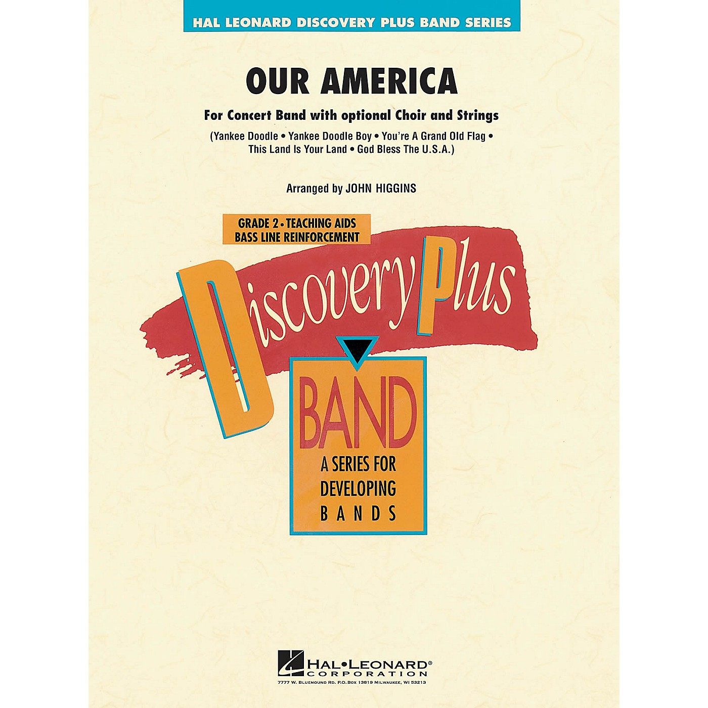 Hal Leonard Our America (for Band with Optional Choir) - Discovery Plus Band Level 2 arranged by John Higgins thumbnail
